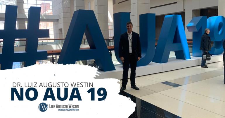 Imagem de Dr. Luiz Augusto Westin no evento AUA 2019 em Chicago nos Estados Unidos | Dr. Luiz Augusto Westin no AUA 2019