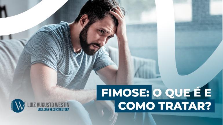 FIMOSE | DR. LUIZ AUGUSTO WESTIN
